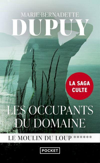 Le Moulin du Loup - tome 6 Les Occupants du domaine