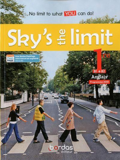 Sky's the limit Anglais 1re B1->B2 Manuel élève 2019