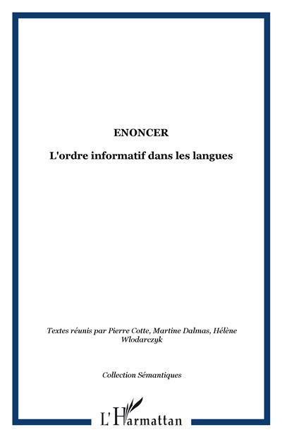 Enoncer l'ordre informatif dans les langues