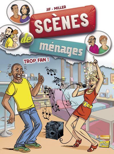 Scènes de ménages - tome 9 Trop fan !