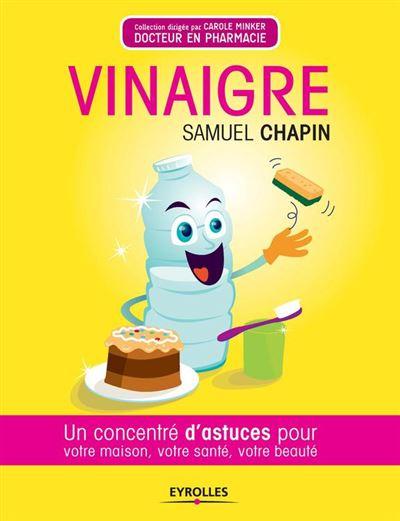 Vinaigre - Un concentré d'astuces pour votre maison, votre santé, votre beauté - 9782212008739 - 3,99 €
