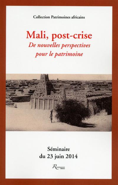 Mali, post-crise. De nouvelles perspectives pour le patrimoine