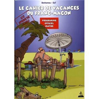Les cahiers de vacances du franc-maçon