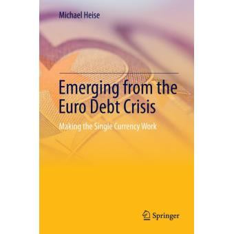 Emerging from the euro debt crisis