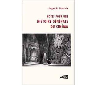 Notes pour une histoire générale du cinéma