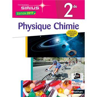 Physique Chimie 2de 2017 Manuel de l'élève, Edition 2017 - broché - Collectif - Achat Livre | fnac