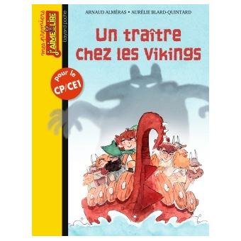 Un traître chez les Vikings - Poche - Arnaud Alméras, Aurélie Blard-Quintard - Achat Livre | fnac
