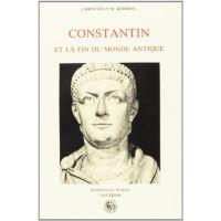 Constantin et la fin du monde antique