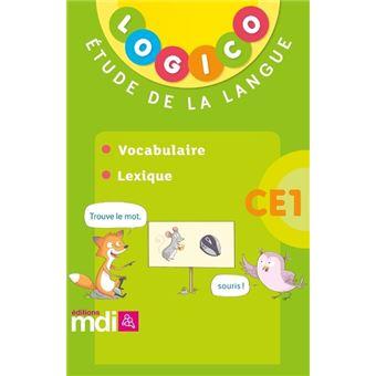 Pochette Logico Etude de la langue Vocabulaire Lexique CE1 Cycle 2