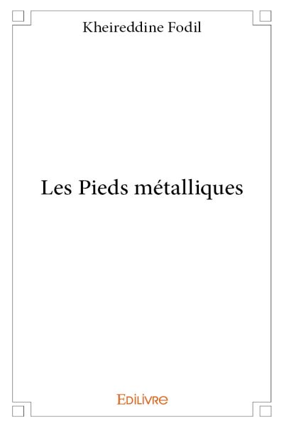 Les pieds métalliques
