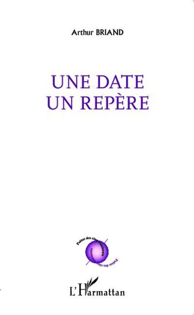 Une date, un repère