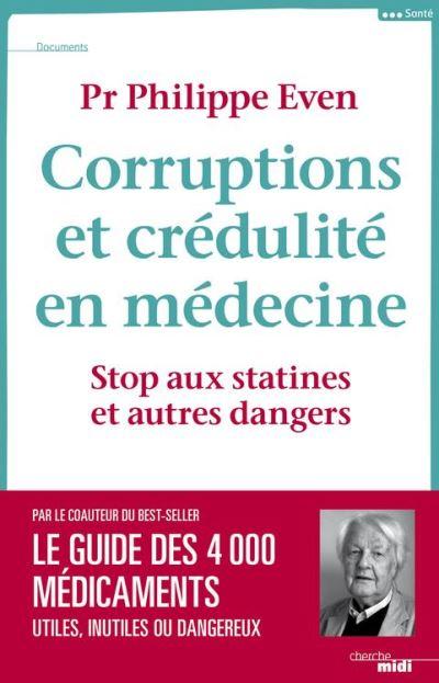 Corruptions et crédulité en médecine - Stop aux statines et autres dangers - 9782749143583 - 14,99 €