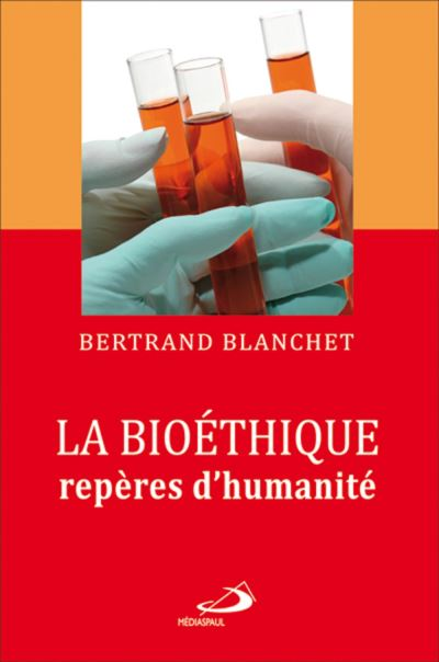Bioethique reperes d'humanite (la)