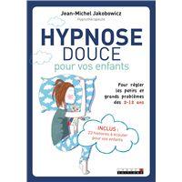 L'autohypnose pour aider vos enfants à bien grandir