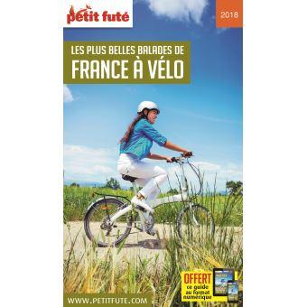 Les plus belles balades de france à vélo 2018 petit fute + offre num