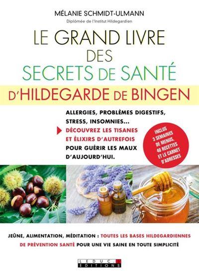 Le Grand Livre des secrets de santé d'Hildegarde de Bingen - 9791028509019 - 12,99 €