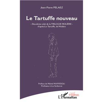 Le Tartuffe nouveau