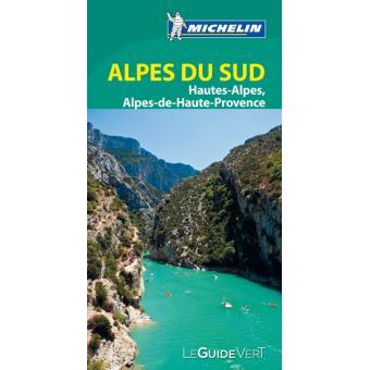 Guide Vert Alpes Du Sud Hautes Alpes Alpes De Haute Provence Michelin