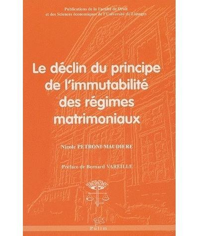 Le déclin du principe de l'immutabilité des régimes matrimoniaux