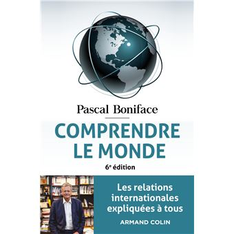 Comprendre Le Monde 4e éd Les Relations Internationales