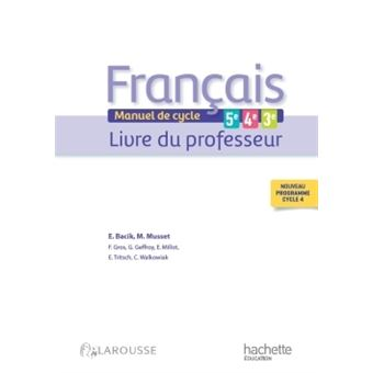 Francais 5e 4e 3e Cycle 4 Livre Professeur