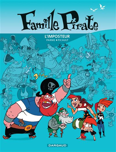 Famille Pirate - L'Imposteur
