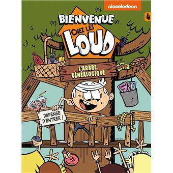 Bienvenue Chez Les Loud Tome 4 Bienvenue Chez Les Loud