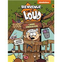 Bienvenue Chez Les Loud Tome 5 Bienvenue Chez Les Loud