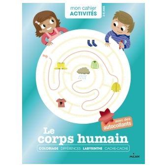 Mon cahier d'activités - Le corps humain