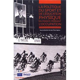La politique du sport et de l'education physique en france p