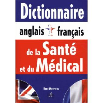 Dictionnaire Anglais Francais De La Sante Et Du Medical