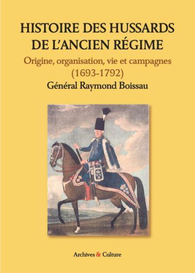 Histoire des hussards de l ancien regime