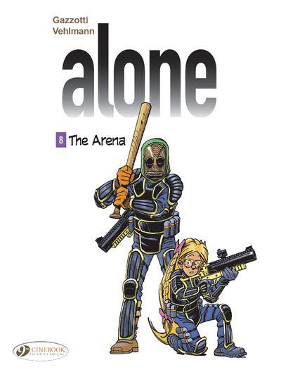 Alone - tome 8 The Arena