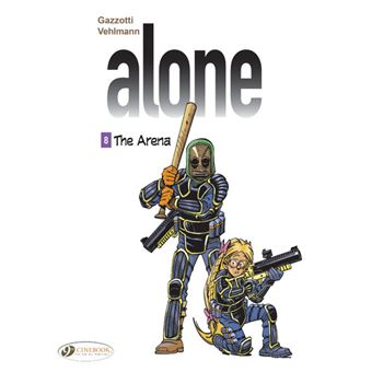 AloneAlone - tome 8 The Arena