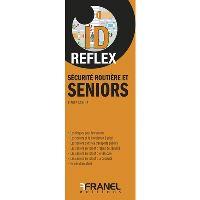 Id Reflex Sécurité routière et seniors
