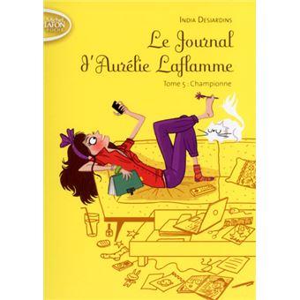 Le journal d'Aurélie LaflammeChampionne