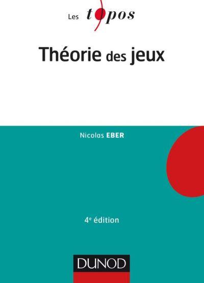 Théorie des jeux - 4e éd. - 9782100773220 - 7,99 €