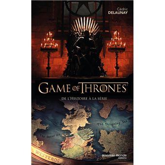 Le trône de ferDe l'histoire à la série