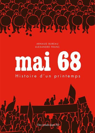 Mai 68 - Histoire d'un printemps