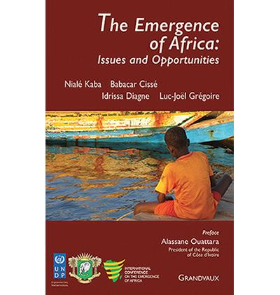 The emergence of Africa : issues and opportunities