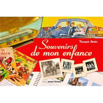 Souvenirs D Enfance Des Objets Racontent