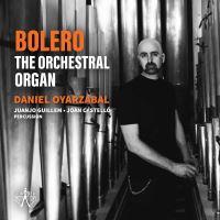 Bolero The Orchestral Organ