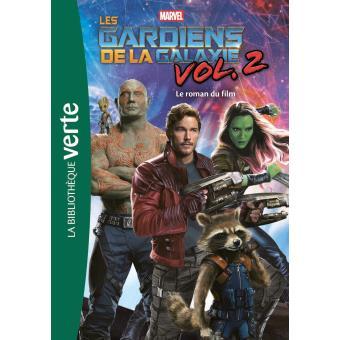 Les Gardiens de la GalaxieBibliothèque Marvel 16 - Les Gardiens de la Galaxie 2, le roman du film
