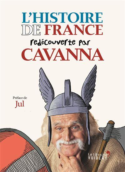 L'histoire de France redécouverte par Cavanna