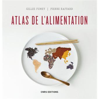 """Résultat de recherche d'images pour """"Atlas de l'alimentation / FUMEY Gilles, RAFFARD Pierre"""""""
