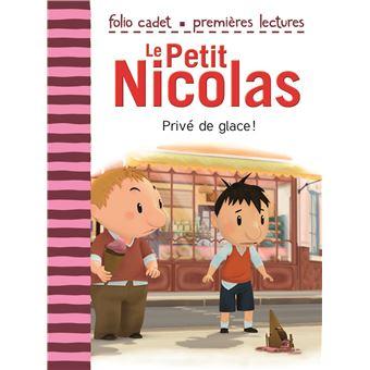 Le Petit NicolasPrivé de glace !