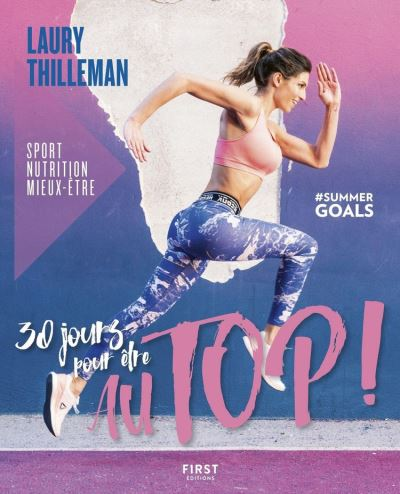 30 jours pour être au top ! Sport/nutrition/mieux-être #summergoals - 9782412049785 - 10,99 €