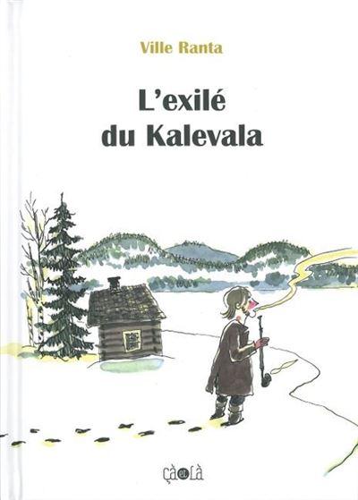L' Exilé du Kalevala