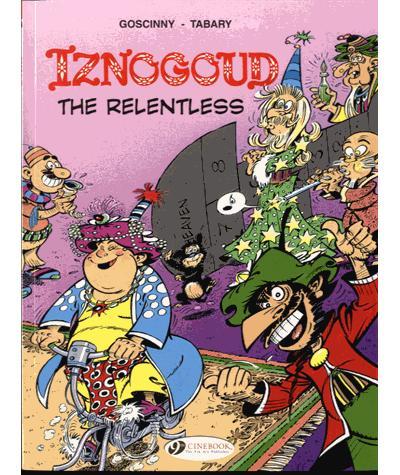 Iznogoud - tome 10 Iznogoud the relentless
