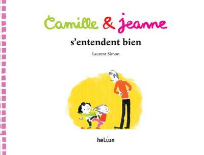 Camille et jeanne s'entendent bien